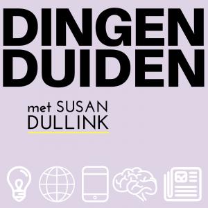 Dingen Duiden Podcast met Susan Dullink